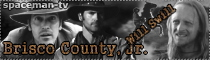 My another site Brisco County, Jr.